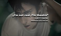 lady gaga quotes | Tumblr