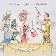 All Things Bright and Beautiful Ladies Choir , Ladies Who Love Life ... Berni Parker funny cute art