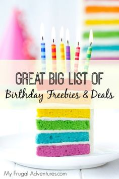 Great big list of Birthday Freebies and Deals!  Lots of amazing freebies you can get for your birthday month!