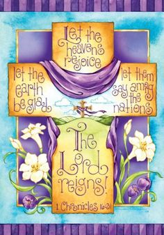Easter Religious Cross The Lord Reigns Double Sided Garden Flag 12 x 18 Scripture Art, Bible Art, Bible Scriptures, Bible Crafts, Bible Quotes, Easter Religious, Religious Cross, Christian Art, Christian Quotes
