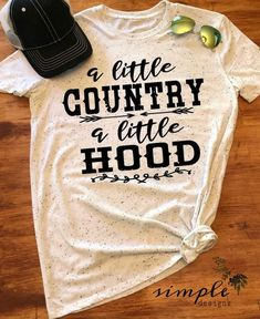 A Little Country a Little Hood Country Shirt Country Life - Fall Shirts - Ideas of Fall Shirts Fall Shirts for sales. - A Little Country a Little Hood Country Shirt Country Life Simple Designs and Country Shirts, Cute Country Outfits, Cute N Country, Country Life, Country Girl Style, Country Girl Clothes, Country Western Fashion, Country Apparel, Southern Outfits