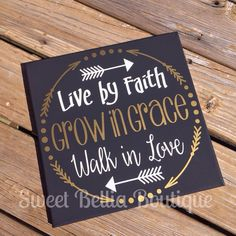 Live by Faith, Grow in Grace, Live in Love Sweetbelliaboutique@facebook.com