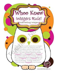 Whoo Knew? Integers Rule! - Subtracting Integers from Math in the Middle (dot com) on TeachersNotebook.com (7 pages)  - This is a cute game to introduce integers! Students will play in pairs and solve subtraction of integer problems to win the game.