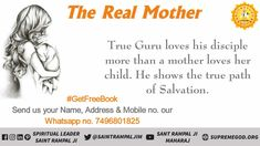True Guru loves his disciple more than a mother loves hee child He shows the true path of Salvation Mothers Day Weekend, Mothers Day Gifts From Daughter, Mothers Love, Happy Mothers Day, Mothers Day Poster, Mothers Day Quotes, Mothers Day Cards, Mother Daughter Relationships, Relationships Love