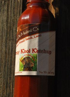 """Krazy Kool Ketchup by Brown Dog Mustard Co.  This is VERY GOOD stuff. It's not """"heinz"""" but it's very close to the same effect."""