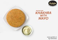 Khakhras and its versatility will leave you astonished. Have you tried #Khakhras with #Mayonnaise? Yes, Mayo!