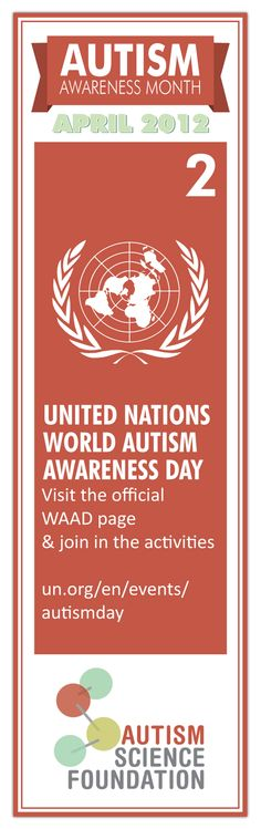 United Nations World Autism Awareness Day - Visit the official #WAAD page and join in the activities    #autism #science #autismawarenessmonth