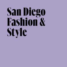San Diego, Design, Style, Fashion, Swag, Moda, Fashion Styles, Fashion Illustrations