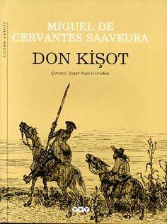 Don Kişot (Don Quixote / Don Quijote) Miguel de Cervantes Saavedra
