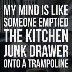 Yup! Never a dull moment in my head, that's why I've never minded being alone. I can entertain myself for days