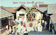 ALPINE VILLAGE - TORRANCE CA by Ron Felsing, via Flickr
