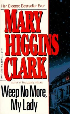 Excited to share this item from my shop: Weep No More, My Lady - Mary Higgins Clark - Paperback Used Books, I Love Books, Great Books, Books To Read, My Books, Thriller Novels, Mystery Novels, Book Club Books, The Book