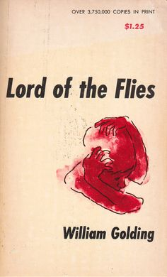 weakness of human nature in william goldings the lord of the flies Transcript of lord of the flies historical context  the ss was fiercely loyal to hitler and was renowned for never showing human weakness  william golding.