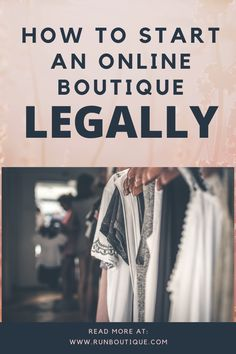 How to Start an Online Boutique Legally Make Money Blogging, Way To Make Money, Make Money Online, Money Fast, Saving Money, Cash Money, Starting A Clothing Business, Starting Your Own Business, Best Business To Start