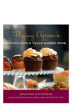 Random House, Flying Apron's Gluten Free & Vegan Baking Book - When owner Jennifer Katzinger opened The Flying Apron Bakery in 2002, she wanted to accommodate more people, as well as use healthier ingredients so she eliminated gluten, dairy, egg, soy, and wheat.  14 - orig. 23.95