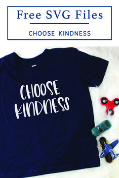 Choose Kindness with this adorable F*R*E*E SVG from Everyday Party Magazine #ChooseKindness #FreeSVG #SVGFilesForCricut