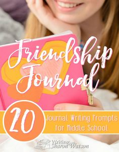 Middle School Writing Prompts -- Communication is key to maintaining a healthy relationship with friends. Use these prompts and share your friendship journal back and forth with each other.