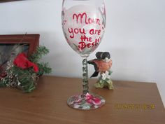 Wine Glass Mom you are the Best hand painted by ingeborgsorgent