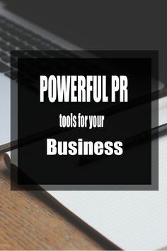How to Perform Powerful PR in Business #businesstips