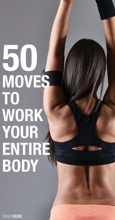 50 Moves Make Your Entire Body Work