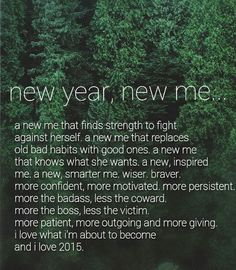 New year, new me! Happy New Year Images, New Me, Bad Habits, Positive Thoughts, Inspire Me, Confidence, Positivity, Motivation, Quotes
