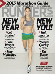 In this issue: New Year New You (Stay Motivated; Train Smarter; Recover Quickly; more) + Special Report: After the Storm + NYC Marathon Follow-Up + 2013 Marathon Guide + 2012 Inspiring Runners + The Season's Best Underwear + Hometown Races + I'm a Runner: New York Times columnist Nicholas Kristoff (VIDEO).