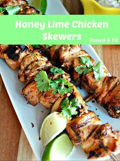 Honey Lime Chicken Skewers   Toned & Fit