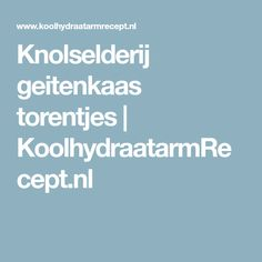 Knolselderij geitenkaas torentjes   KoolhydraatarmRecept.nl