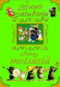 Metsän tarinat - Tekijä: Anna Casalis - 13,90€ (ei postikuluja)