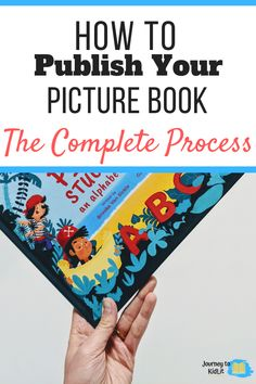 How to Publish a Picture Book: The Complete Process - Journey to KidLit Memoir Writing, Book Writing Tips, Kids Writing, Fiction Writing, Create Your Own Book, Book Launch, Self Publishing, Book Authors, Childrens Books
