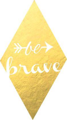 Gold diamond Be Brave arrow iphone wallpaper phone background lock screen
