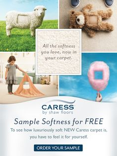 Order a sample of Caress by Shaw today and experience the softness.