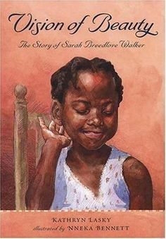 A biography of Sarah Breedlove Walker who, though born in poverty, pioneered in hair and beauty care products for black women, and became a great financial success. (Grades: 4-6) Call number: HD9970.5.C672 W3547 2000