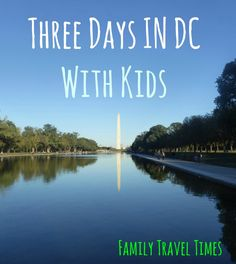 Travel For Kids Fun Places To Stay Washington Dc