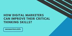 Are you a digital marketer ? Do you want to improve your critical thinking skills ? If yes then check out this article Local Listings, Critical Thinking Skills, Seo Services, Business Marketing, Digital Marketing, Improve Yourself, Check