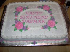 Birthday Cake - This cake was made for our secretary's 77th birthday.  She loved it!