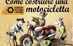 Moto&Libri: Come Costruire una Motocicletta | Pianeta Riders