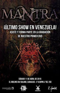 """Cresta Metálica Producciones » MANTRA ultimo show y grabación de DVD en el """"Caracas Extrema 2015″"""