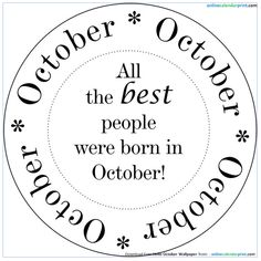 October Birthday Quotes - October Birthday Quotes October Birthday Quotes October Birthday Quotes Welcome to our website, We - Birthday Quotes, Birthday Wishes, Birthday Stuff, Birthday Images, Birthday Bash, Birthday Greetings, Birthday Ideas, People Born In October, November Born
