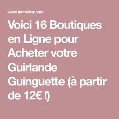 Voici 16 Boutiques en Ligne pour Acheter votre Guirlande Guinguette (à partir de 12€ !)