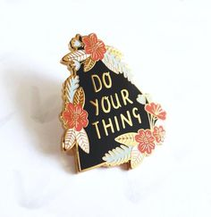 Do Your Thing Pin