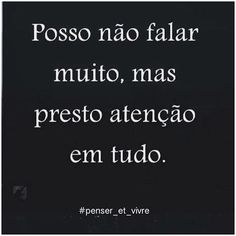 😉 Learn Brazilian Portuguese, Learning, Quotes, Pay Attention, Quotations, Studying, Teaching, Quote, Shut Up Quotes