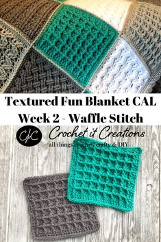 Crochet Squares 89630 Week 2 Waffle Stitch: Textured Fun Blanket CAL - Crochet it Creations Crochet Afghans, Crochet Square Blanket, Crochet Square Patterns, Crochet Blocks, Crochet Squares, Crochet Blanket Patterns, Crochet Stitches, Knitting Patterns, Knit Squares Blanket