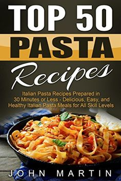 Easy buffalo cookbook pdf buffalo and easy top 50 pasta recipes authentic italian cookbook forumfinder Gallery