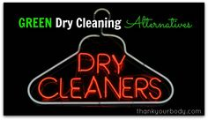 So… I don't do a lot of dry cleaning; green dry cleaning or the regular kind. Let's be honest, I'ma t-shirt and jeans person… Definitely not a high maintenance gal. So you can imagine that I don't own much that needs to be dry cleaned. In fact, I can count the number of times I