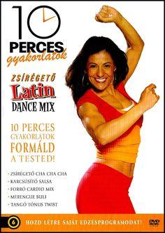 10 perces gyakorlatok Zsírégető Latin Dance mix DVD - Dalnok Kiadó Zene- és DVD Áruház - Fitnesz, aerobic