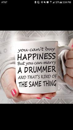 Dating a drummer quotes for girls