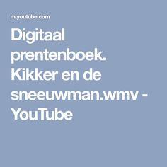 Digitaal prentenboek. Kikker en de sneeuwman.wmv - YouTube