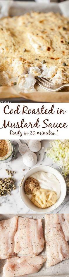 Cod roasted in mustard sauce-this recipe by Ina Garten produces the most flavourful fish.