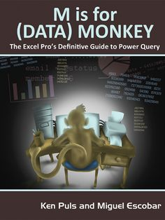 EPub M Is for (Data) Monkey: A Guide to the M Language in Excel Power Query Author Ken Puls and Miguel Escobar, Date, Got Books, Books To Read, It Pdf, Book Show, What To Read, Free Reading, Reading Books, Paperback Books